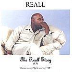 "Reall The ""Reall"" Story (Ep)"