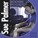 Sue Palmer Boogie Woogie And Motel Swing