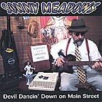 Sonny Meadows Devil Dancin' Down On Main Street