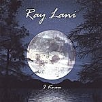 Ray Lani I Know