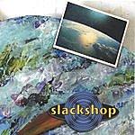 Slackshop (Self-Titled Ep)