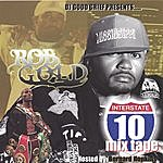 Rob Gold I - 10 Mixtape