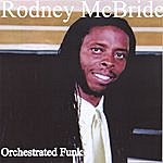 Rodney McBride Orchestrated Funk