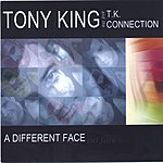 Tony King A Different Face