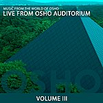 Music From The World Of Osho Live From Osho Auditorium 3