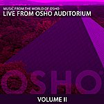 Music From The World Of Osho Live From Osho Auditorium 2