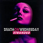 Death On Wednesday Stranded