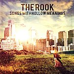 The Rook Songs With Hollow Meanings
