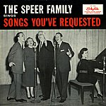 The Speer Family The Speer Family Sings Songs You've Requested (Remastered)