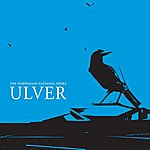 Ulver The Norwegian National Opera
