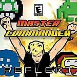 Reflekt Master Commander