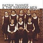 Patrik Tanner & The Faraway Men Allsorts