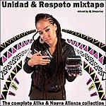 Alika Unidad & Respeto Mixtape (Mixed By Dj Stepwise)