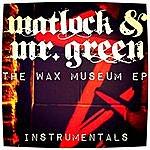 Matlock The Wax Museum (Instrumentals)