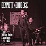 Tony Bennett Bennett & Brubeck: The White House Sessions, Live 1962