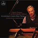 Pablo Ziegler Amsterdam Meets New Tango