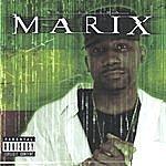 Tha Marix Who Is Tha Marix