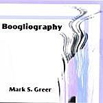 Mark S. Greer Boogliography