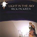 Rick Pickren Light In The Sky