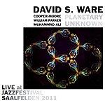 David S. Ware Live At Jazzfestival Saalfelden 2011