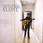 Taylor Carson Standing Alone