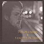 Taylor Carson Tangled In Truth