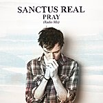 Sanctus Real Pray (Radio Mix)