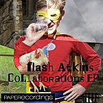 Flash Atkins Collaborations #1