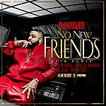 Cover Art: No New Friends (Sftb Remix) (Single) (Edited)