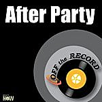 Off The Record After Party - Single