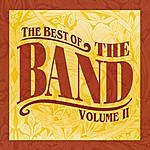 The Band The Best Of, Vol. 2 (Remastered)