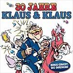 Klaus & Klaus 30 Jahre Klaus & Klaus (Bonus Comedy: Das Ohrenkino)