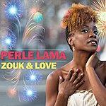 Perle Lama Zouk & Love