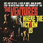 The Ventures Where The Action Is!