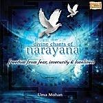 Uma Mohan Divine Chants Of Narayana