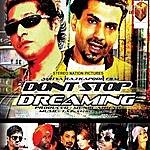 Taz Dont Stop Dreaming (Original Motion Picture Soundtrack)