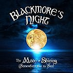 Blackmore's Night The Moon Is Shining (Somewhere Over The Sea)