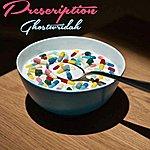 Ghostwridah Prescription