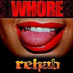 Rehab Whore