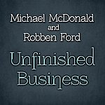 Michael McDonald Unfinished Business