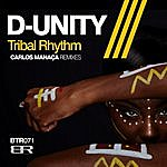 D-Unity Tribal Rhythm (Carlos Manaca Remixes)