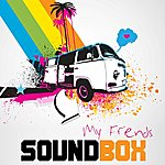 Soundbox My Friends