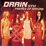 Drain STH Freaks Of Nature