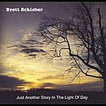 Brett Schieber Just Another Story In The Light Of Day - Ep