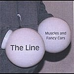 The Line Muscles And Fancy Cars