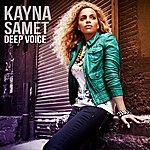 Kayna Samet Deep Voice
