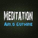 Arlo Guthrie Meditation