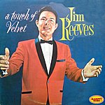 Jim Reeves A Touch Of Velvet