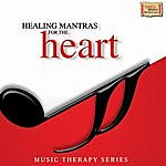 Pandit Jasraj Healing Mantras For The Heart