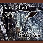 Sand Sheff Dolly Too